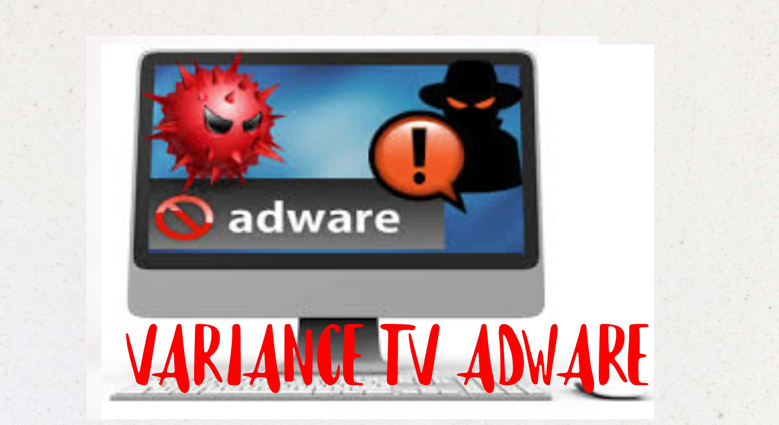 noad variance tv adware