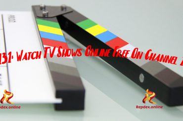 Ch131_ How To Download and Watch TV Shows Online Free On Channel 131